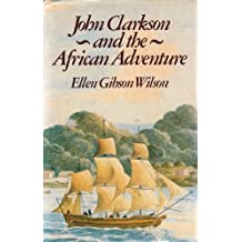 John Clarkson and the African Adventure