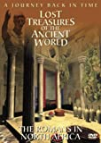 Lost Treasures Of The Ancient World: The Romans In North Africa [DVD]