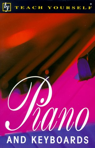 Piano and Keyboards (Teach Yourself) por King Palmer