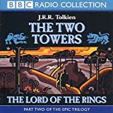 Lord of the Rings: Two Towers v.2: Two Towers Vol 2 (BBC Radio Collection)