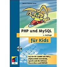 PHP und MySQL für Kids, m. CD-ROM