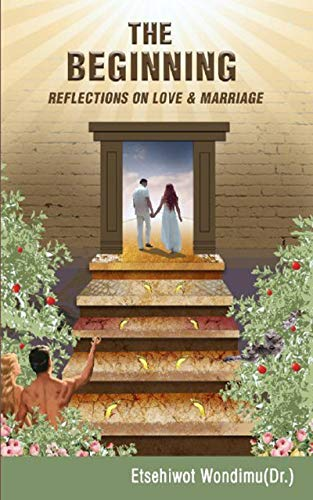 The Beginning: Reflections on Love and Marriage (The Love Way Series Book 1) (English Edition) (Ehe Sex Christian)