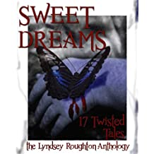 Sweet Dreams (The Lyndsey Roughton Anthology)