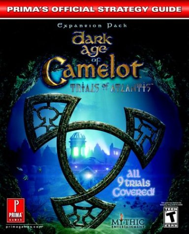 Dark Age of Camelot: Trials of Atlantis: Official Strategy Guide por Prima Development