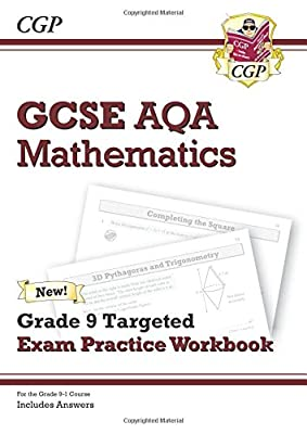 New GCSE Maths AQA Grade 8-9 Targeted Exam Practice Workbook (includes Answers) (CGP GCSE Maths 9-1 Revision) by Coordination Group Publications Ltd (Cgp)
