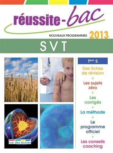 Réussite-Bac 2013 Svt Term S : oblig. Et Spe.
