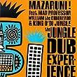 Mazaruni: Jungle Dub Experienc