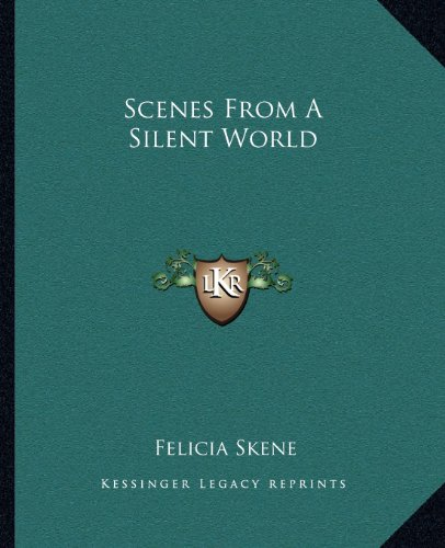 Scenes from a Silent World