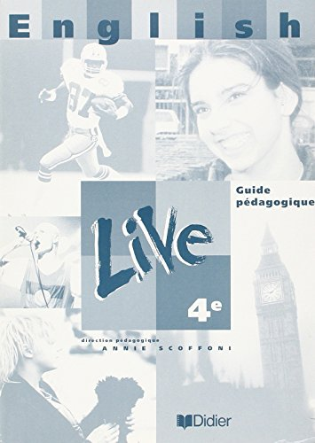 English live, 4e L.V.1. Guide pédagogique