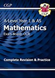 New A-Level Maths for OCR: Year 1 & AS Complete Revision & Practice (CGP A-Level Maths 2017-2018)