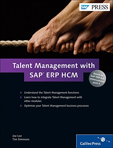 Talent Management with SAP ERP HCM: Learn what Talent Management is and how it can work for your business! (SAP PRESS: englisch)