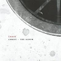 Christ - The Album (The Crassical Collection)