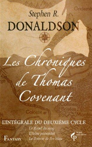 Les Chroniques de Thomas Covenant par Stephen R. DONALDSON