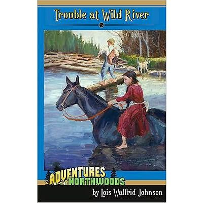 Trouble at Wild River (Adventures of the Northwoods (Mott Media Paperback)) (Paperback) - Common