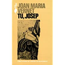 Tu, Josep (El Gra de Blat)