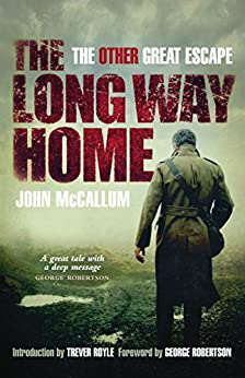 The Long Way Home: The Other Great Escape par [McCallum, John]