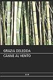 Deledda - Canne al vento