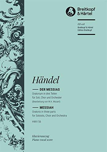 Der Messias HWV 56 - bearbeitet von W. A. Mozart (KV 572) - Fassung von Fr. Rochlitz und A. E. Müller - Klavierauszug (EB 108) (Fr-taste)