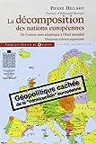 La décomposition des nations européennes - De l'union euro-atlantique à l'Etat mondial