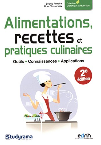 Alimentations, recettes et pratiques culinaires par Sophie Ferreira