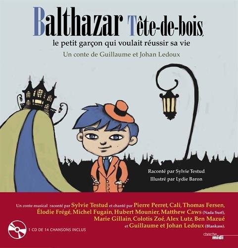 Balthazar Tête-de-bois, par Guillaume LEDOUX