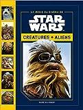 Star Wars - Créatures et Aliens