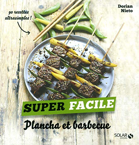 Plancha et barbecue Super facile