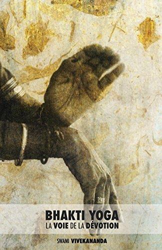 Bhakti Yoga: La Voie de la Dévotion