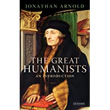 Great Humanists, The: European Thought on the Eve of the Reformation