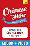 Learn Chinese with Mike Absolute Beginner Coursebook Seasons 1 & 2: Kindle Enhanced Edition Part 1