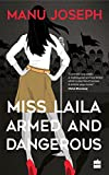 #10: Miss Laila, Armed and Dangerous