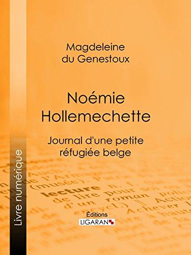 Noémie Hollemechette: Journal d'une petite r�...