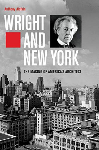 Park Central Hotel Nyc (Wright and New York: The Making of America's Architect (English Edition))