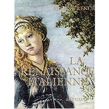 La renaissance italienne.