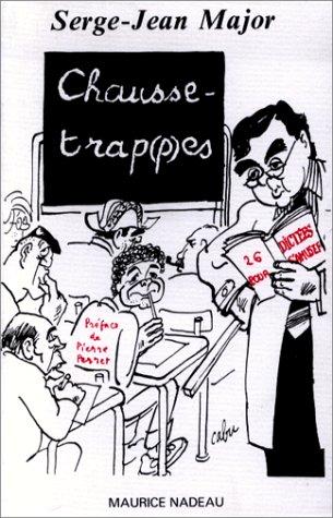 Chausse-trap(p)es