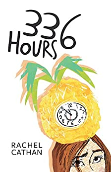 336 Hours by [Cathan, Rachel]