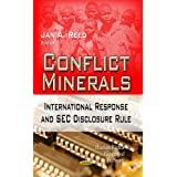 Conflict Minerals: International Response and SEC Disclosure Rule