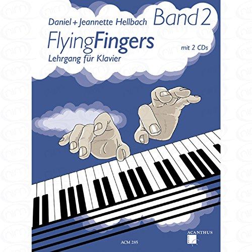 Preisvergleich Produktbild Flying fingers 2 - arrangiert für Klavier - mit 2 CD´s [Noten/Sheetmusic] Komponist : HELLBACH DANIEL + HELLBACH JEANNETTE