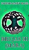 Brujas III par Sophie Saint Rose