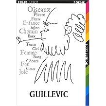 Guillevic. Choix de poèmes
