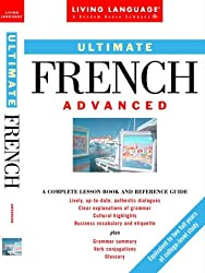 French Ultimate Advanced (Living Language Series)