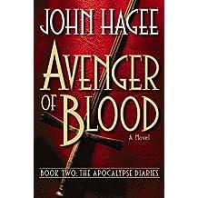 Avenger of Blood: A Novel (Apocalypse Diaries)
