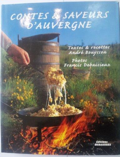 Contes et Saveurs d'Auvergne par André Bouyssou
