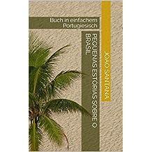 Pequenas estórias sobre o Brasil: Buch in einfachem Portugiesisch (Portuguese Edition)