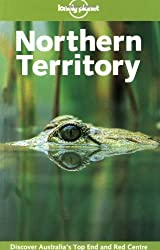 Lonely Planet Northern Territory (Lonely Planet Central Australia: Adelaide to Darwin) by Susannah Farfor (2003-03-03)