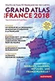 Grand atlas de la France : Toute l'actualité française en 150 cartes...
