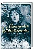 Image de Glamouröse Wienerinnen: Frauen mit dem gewissen Etwas