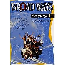 Anglais 1ères L-ES-S Broad ways