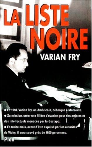 La liste noire par Varian Fry