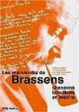 Les Manuscrits de Brassens, coffret 3 volumes - Chansons - Brouillons et Inédits - Transcriptions et Commentaires